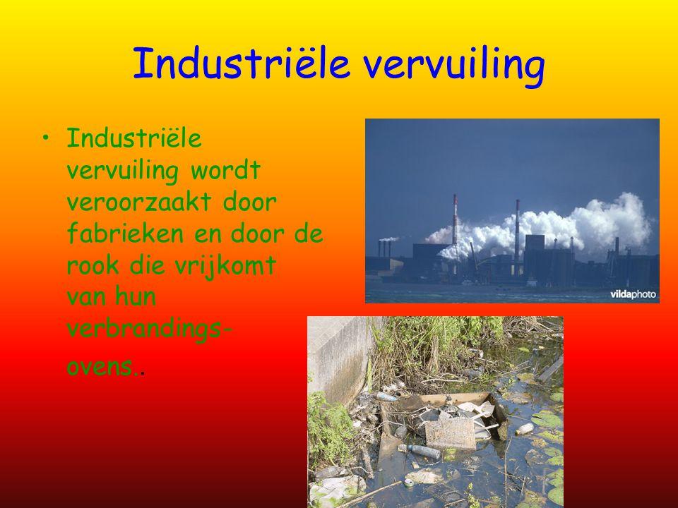Industriële vervuiling wordt veroorzaakt door fabrieken en door de rook die vrijkomt van hun verbrandings- ovens..