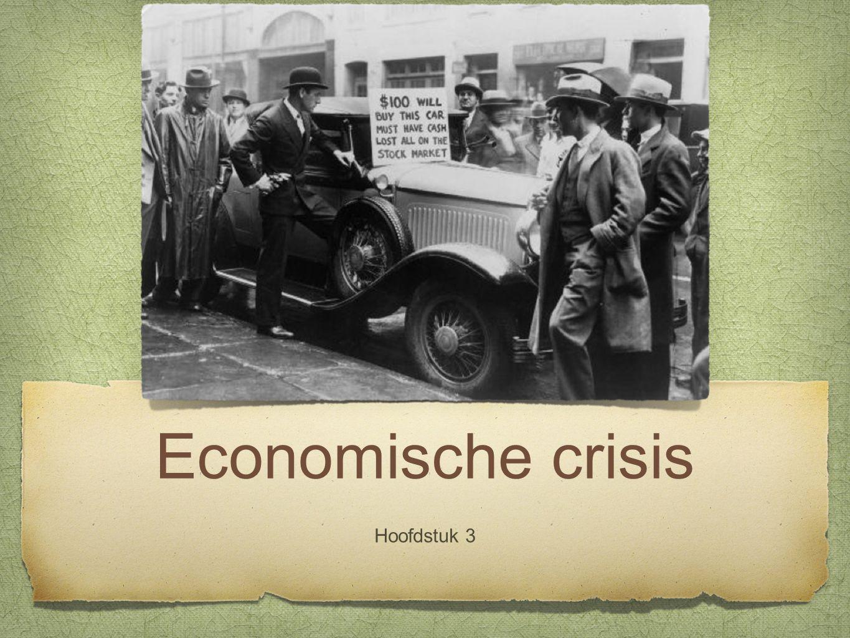 Economische crisis Hoofdstuk 3