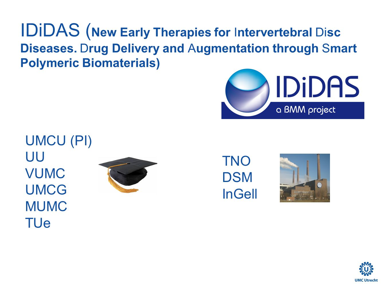 IDiDAS ( New Early Therapies for Intervertebral Disc Diseases.