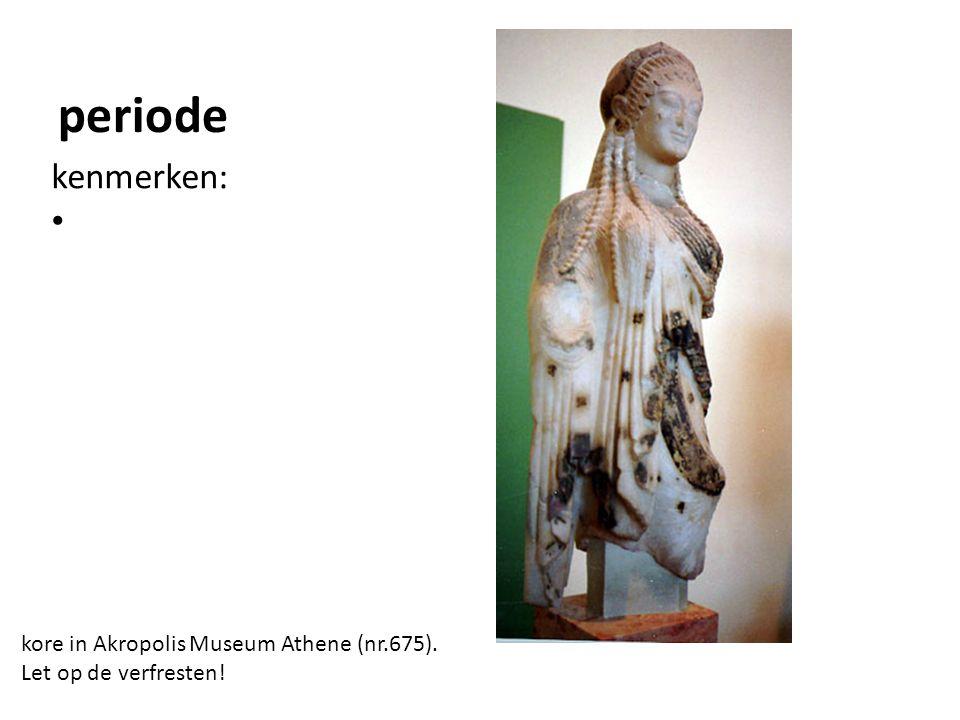 periode kore in Akropolis Museum Athene (nr.675). Let op de verfresten! kenmerken: