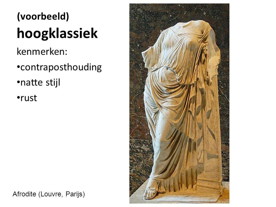 hoogklassiek kenmerken: contraposthouding natte stijl rust Afrodite (Louvre, Parijs) (voorbeeld)