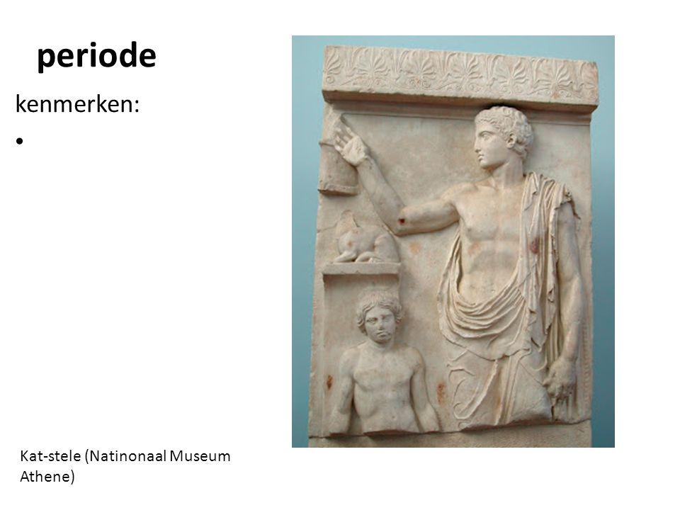 Kat-stele (Natinonaal Museum Athene) periode kenmerken: