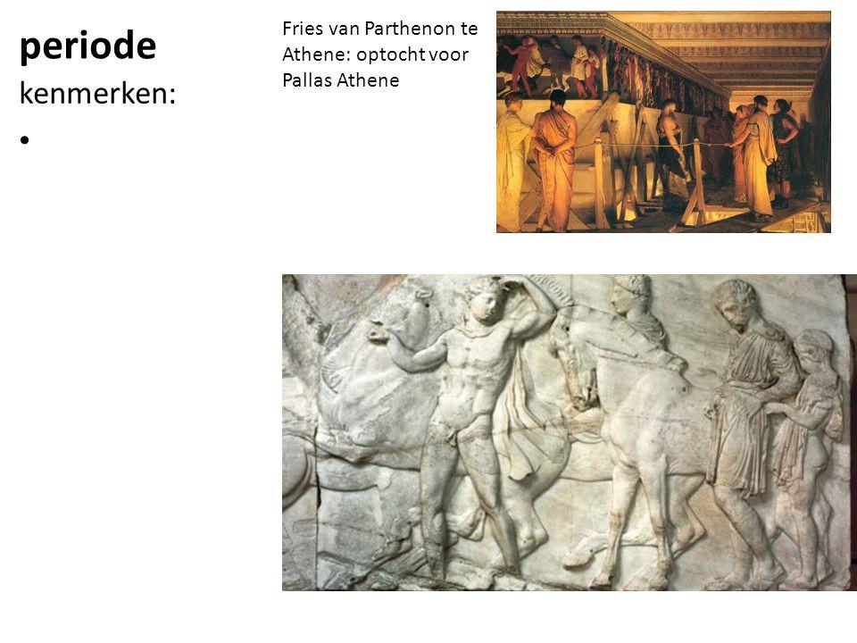 periode Fries van Parthenon te Athene: optocht voor Pallas Athene kenmerken: