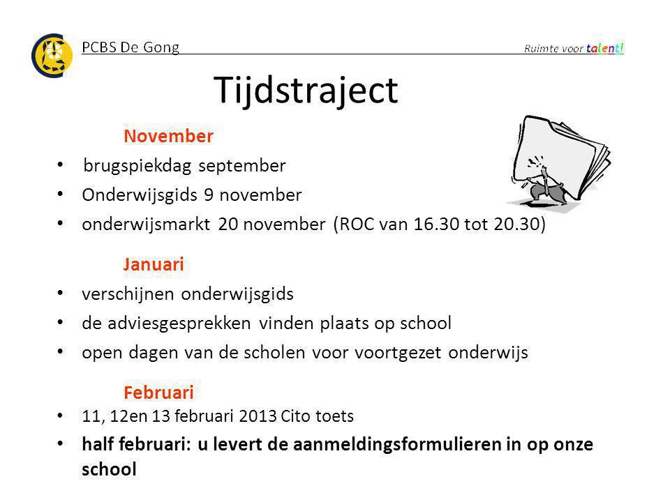 Tijdstraject November brugspiekdag september Onderwijsgids 9 november onderwijsmarkt 20 november (ROC van 16.30 tot 20.30) Januari verschijnen onderwi