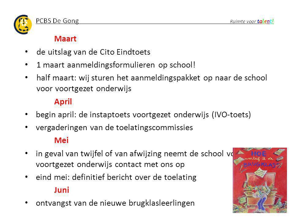 Maart de uitslag van de Cito Eindtoets 1 maart aanmeldingsformulieren op school! half maart: wij sturen het aanmeldingspakket op naar de school voor v