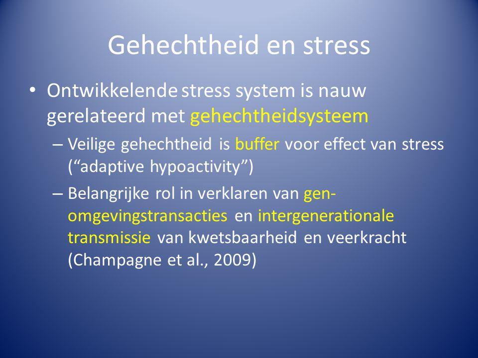 """Ontwikkelende stress system is nauw gerelateerd met gehechtheidsysteem – Veilige gehechtheid is buffer voor effect van stress (""""adaptive hypoactivity"""""""
