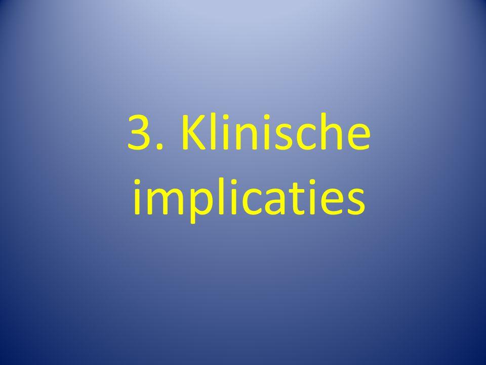 3. Klinische implicaties