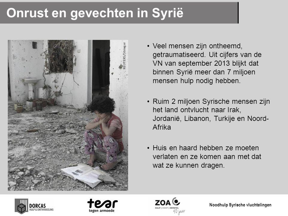 Onrust en gevechten in Syrië Veel mensen zijn ontheemd, getraumatiseerd. Uit cijfers van de VN van september 2013 blijkt dat binnen Syrië meer dan 7 m