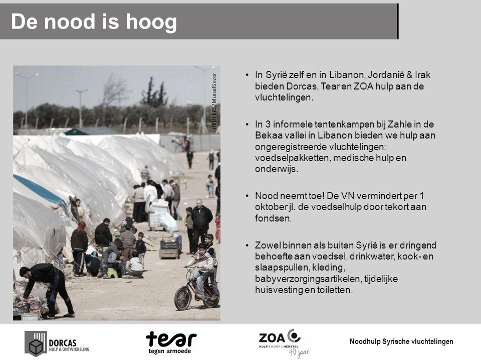 De nood is hoog In Syrië zelf en in Libanon, Jordanië & Irak bieden Dorcas, Tear en ZOA hulp aan de vluchtelingen. In 3 informele tentenkampen bij Zah