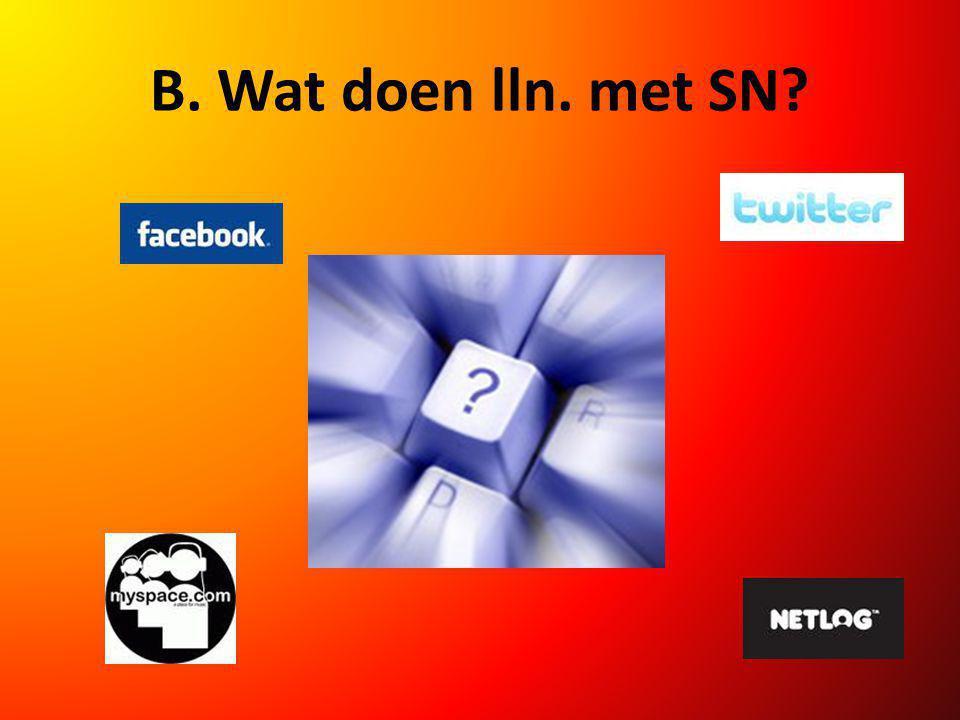 B. Wat doen lln. met SN?