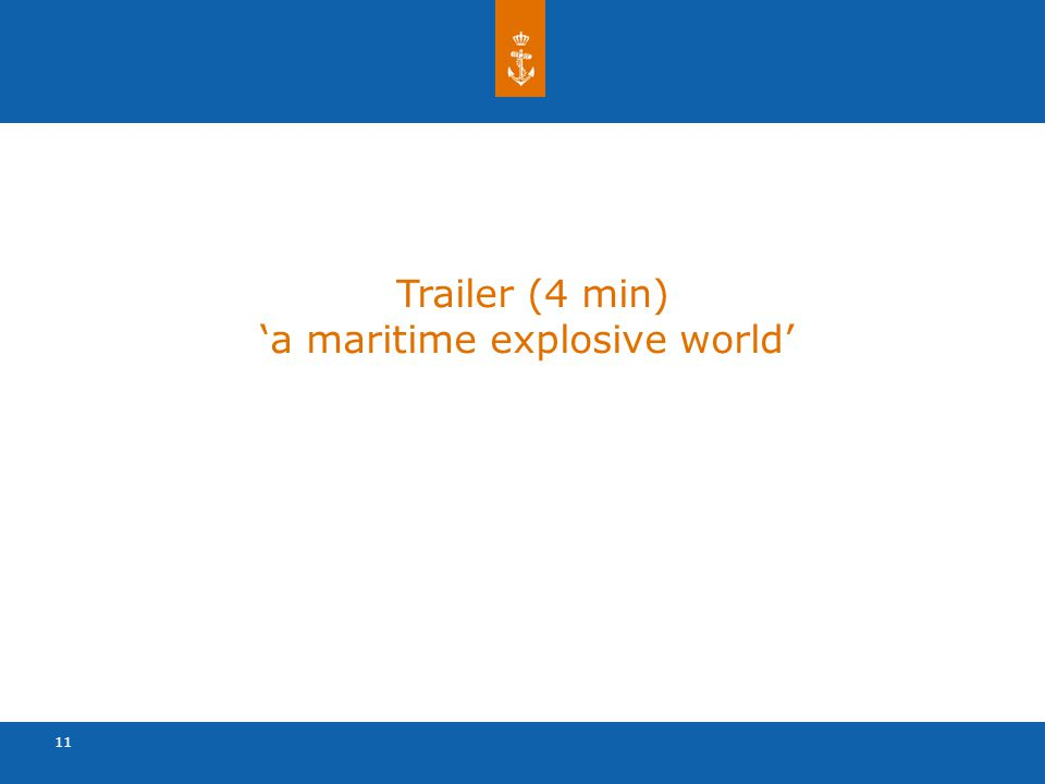 11 Trailer (4 min) 'a maritime explosive world'