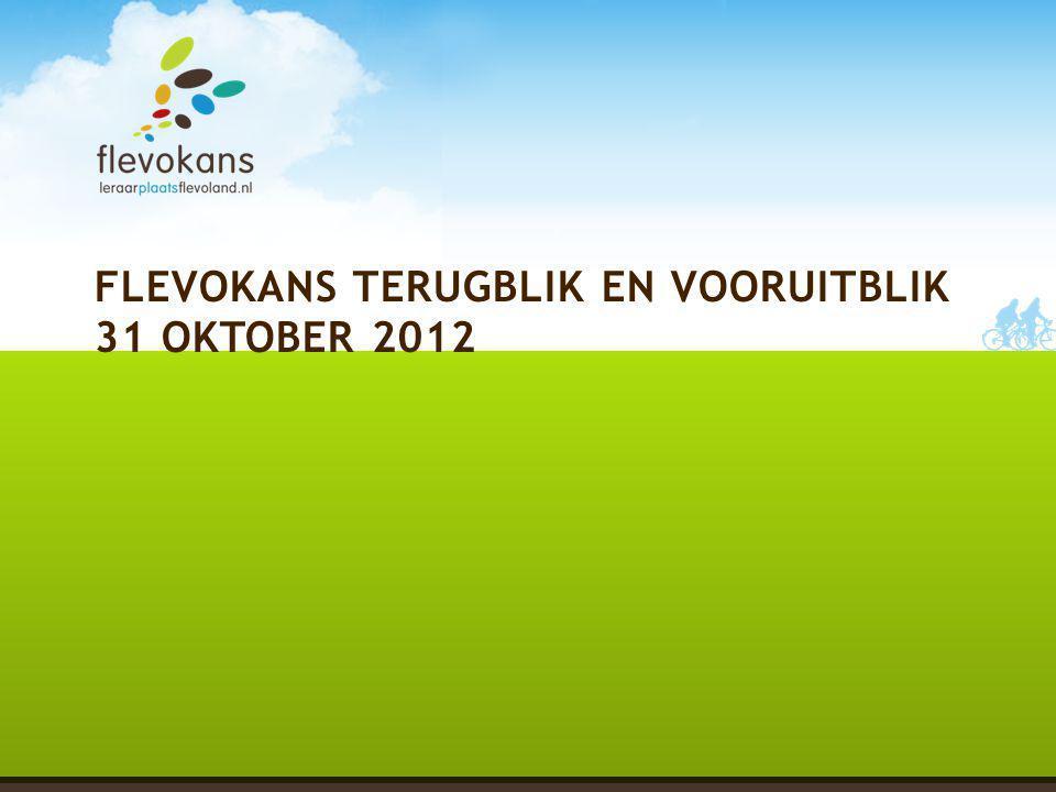 FLEVOKANS TERUGBLIK EN VOORUITBLIK 31 OKTOBER 2012