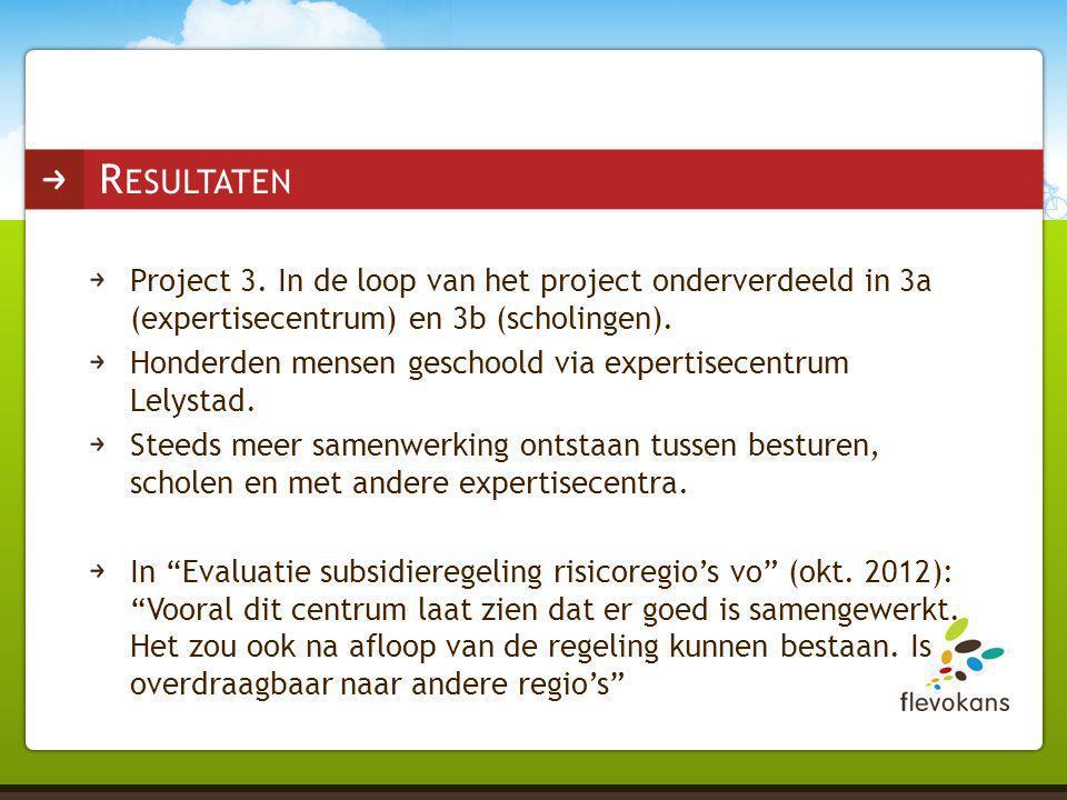 Project 3. In de loop van het project onderverdeeld in 3a (expertisecentrum) en 3b (scholingen). Honderden mensen geschoold via expertisecentrum Lelys