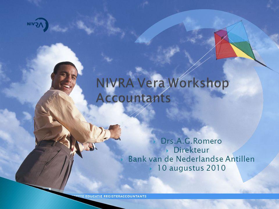 NIVRA Vera Workshop Accountants  Drs.A.G.Romero  Direkteur  Bank van de Nederlandse Antillen  10 augustus 2010