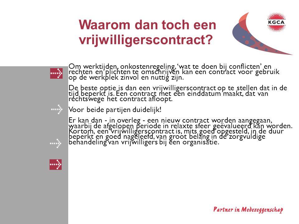 1.Werkzaamheden 2. Aanvang en einde van de overeenkomst 3.