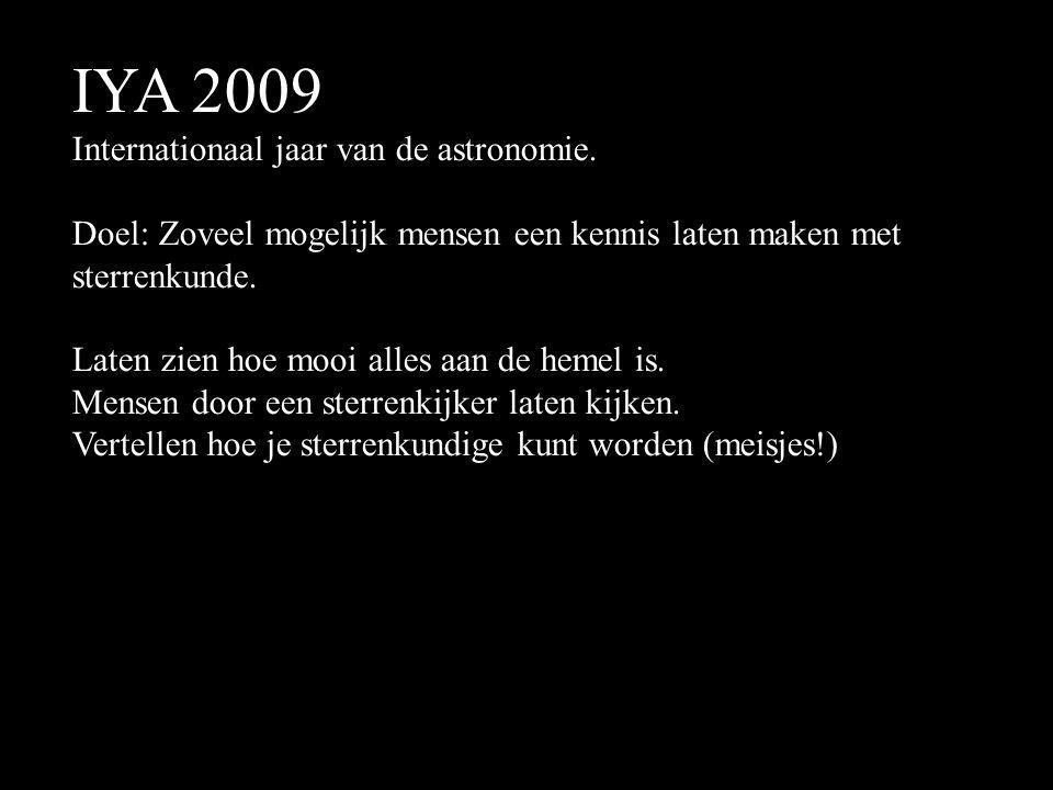 IYA 2009 Internationaal jaar van de astronomie.