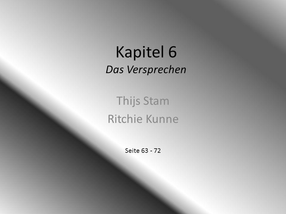 Kapitel 6 Das Versprechen Thijs Stam Ritchie Kunne Seite 63 - 72