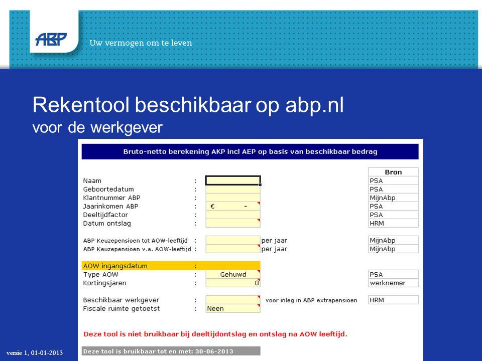 Rekentool beschikbaar op abp.nl voor de werkgever versie 1, 01-01-2013