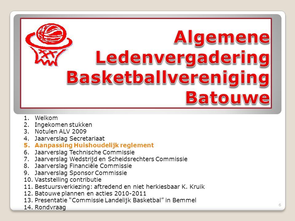 Deelname aan Grote Clubactie Voor 2010 is het voorstel om wederom deel te nemen aan de Grote Clubactie, dit zou voor het 4 e jaar zijn.