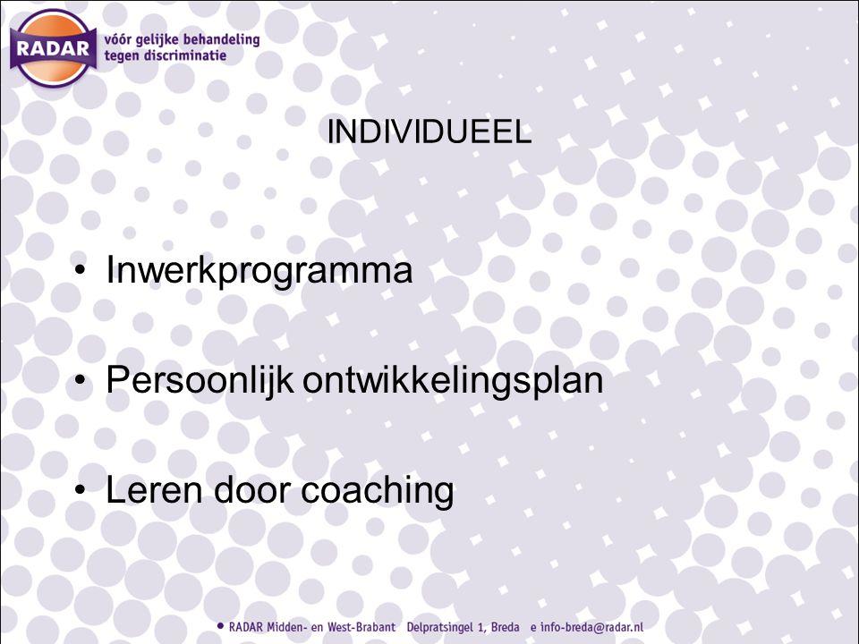 INDIVIDUEEL Inwerkprogramma Persoonlijk ontwikkelingsplan Leren door coaching