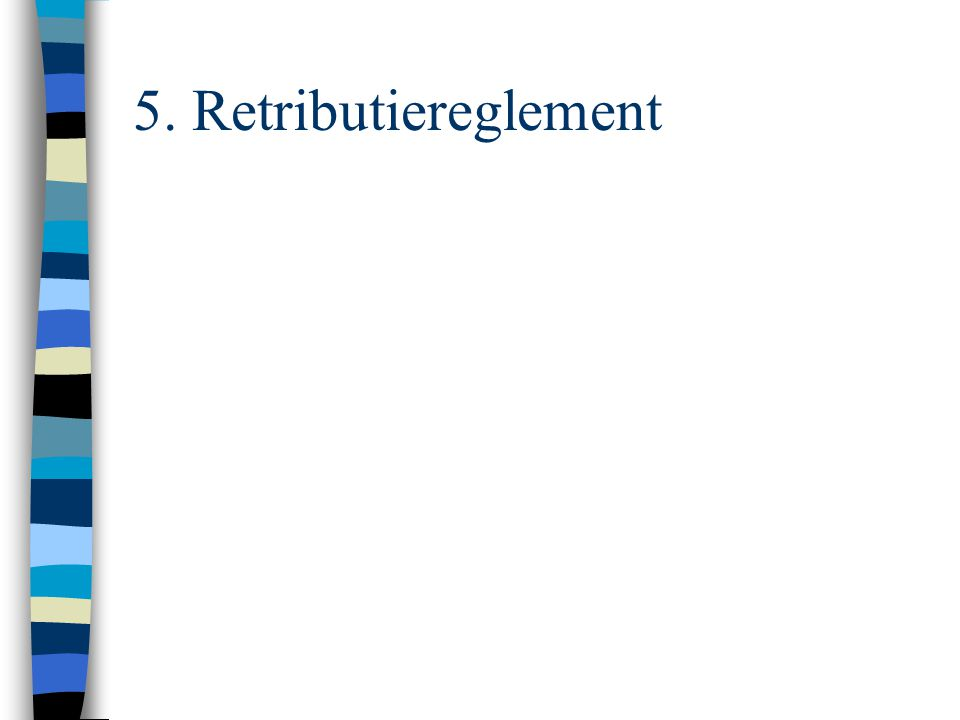 5. Retributiereglement