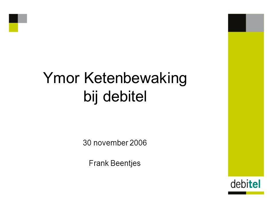 Ymor Ketenbewaking bij debitel 30 november 2006 Frank Beentjes