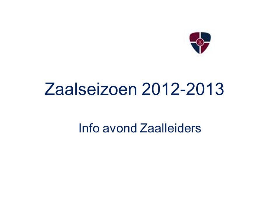 Zaalseizoen 2012-2013 Info avond Zaalleiders