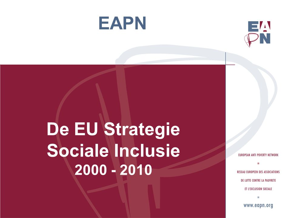 EAPN De EU Strategie Sociale Inclusie 2000 - 2010