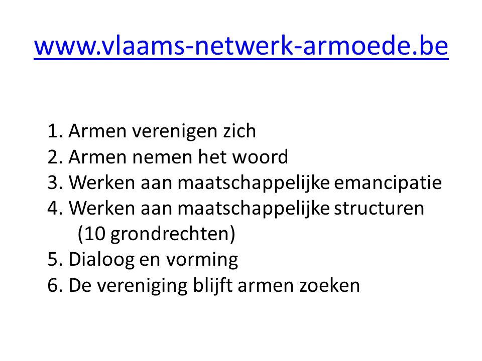 www.vlaams-netwerk-armoede.be 1. Armen verenigen zich 2.