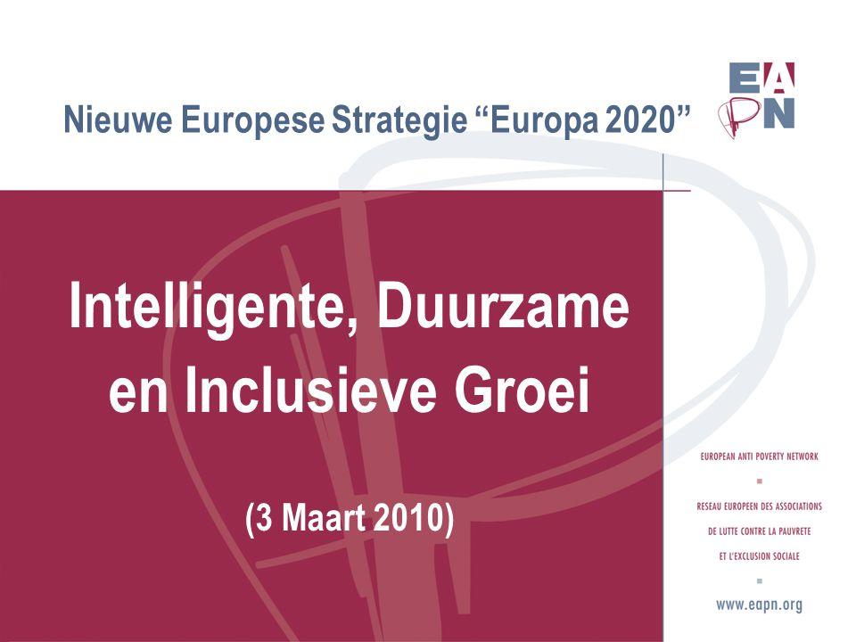 Nieuwe Europese Strategie Europa 2020 Intelligente, Duurzame en Inclusieve Groei (3 Maart 2010)