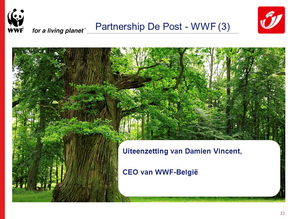 23 Uiteenzetting van Damien Vincent, CEO van WWF-België Partnership De Post - WWF (3)