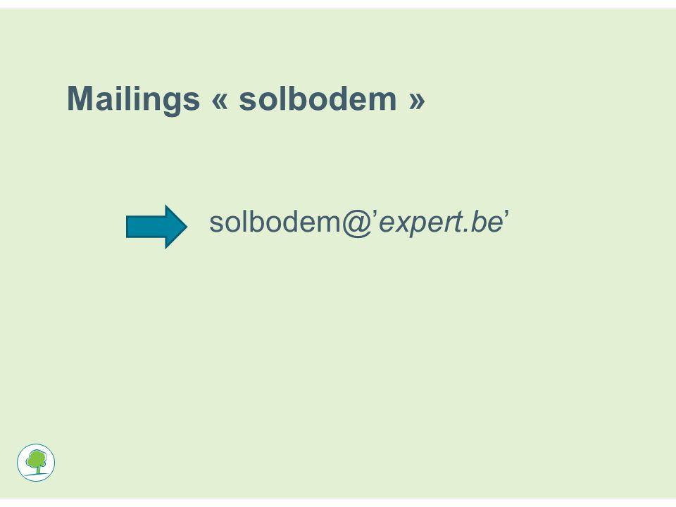 Mailings « solbodem » solbodem@'expert.be'