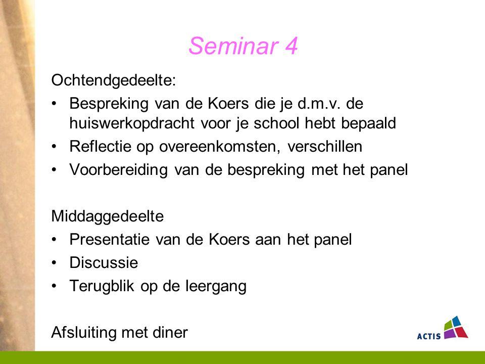 Seminar 4 Ochtendgedeelte: Bespreking van de Koers die je d.m.v.