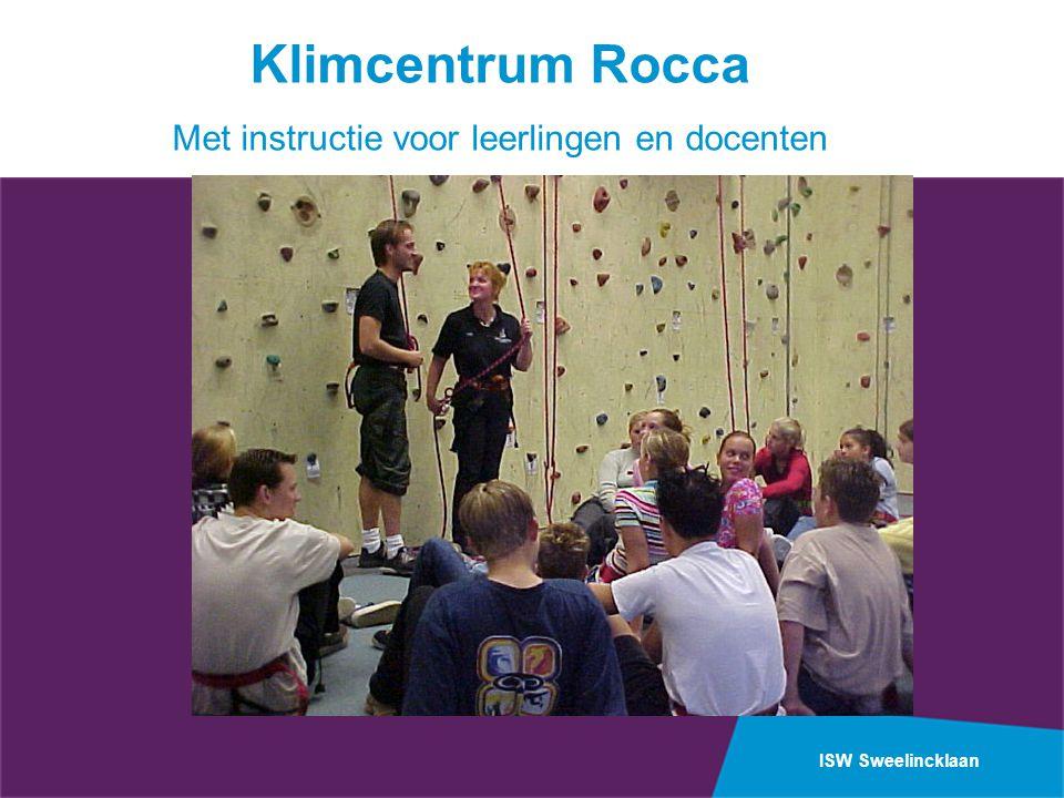 ISW Sweelincklaan Klimcentrum Rocca Met instructie voor leerlingen en docenten