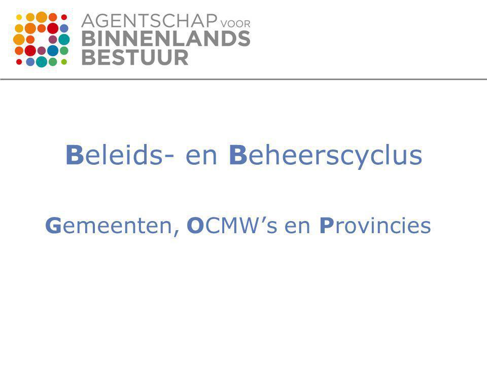 Beleids- en Beheerscyclus Gemeenten, OCMW's en Provincies