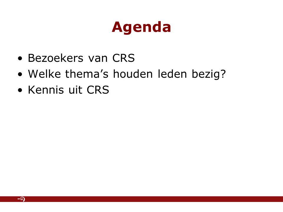 Bezoekers van CRS Welke thema's houden leden bezig? Kennis uit CRS Agenda