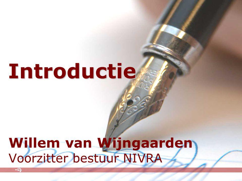 Willem van Wijngaarden Voorzitter bestuur NIVRA Introductie