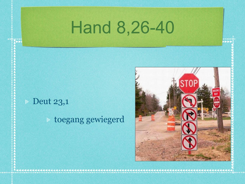Hand 8,26-40 Deut 23,1 toegang gewiegerd