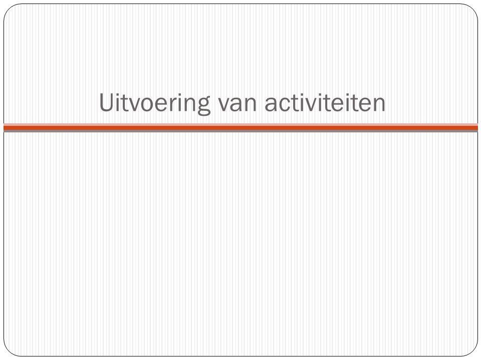 Uitvoering van activiteiten