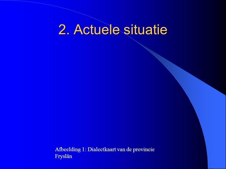 2. Actuele situatie Afbeelding 1: Dialectkaart van de provincie Fryslân