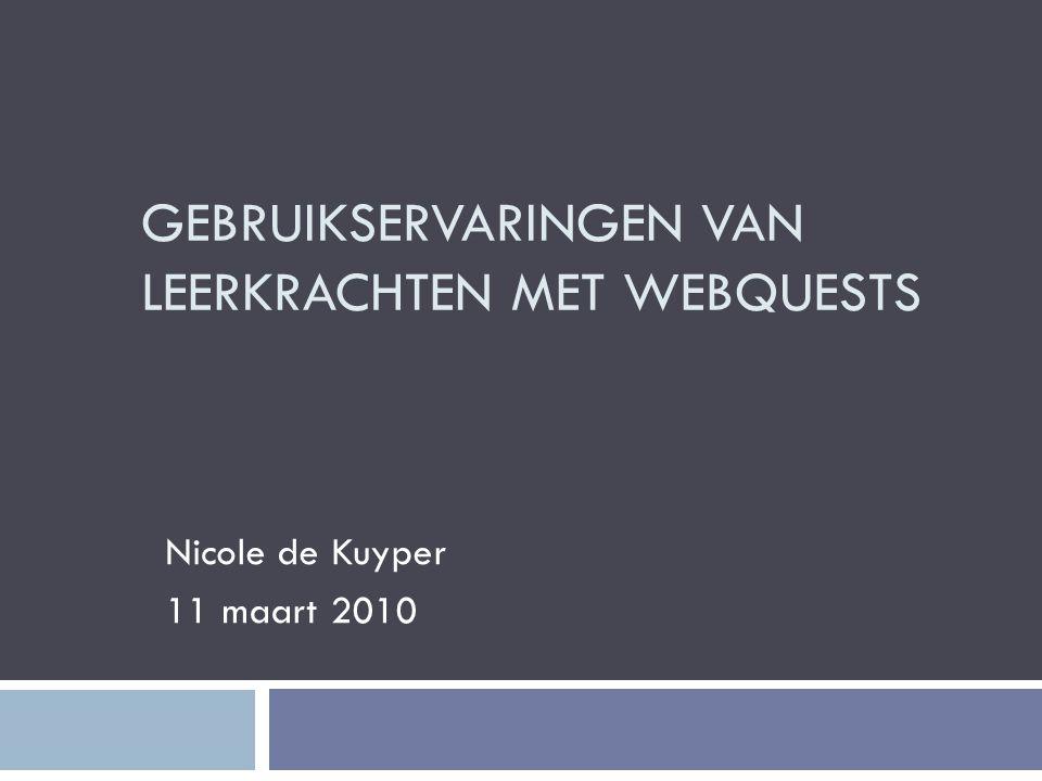 Vooruitblik  Wat is een WebQuest.