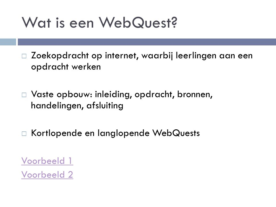 Wat is een WebQuest.