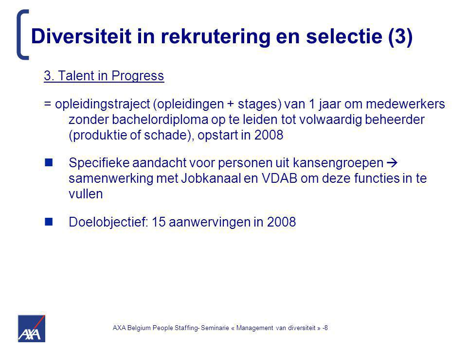 AXA Belgium People Staffing- Seminarie « Management van diversiteit » -9 4.