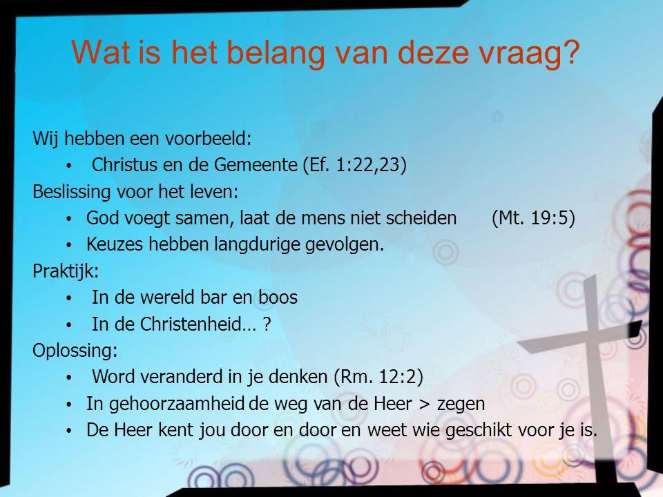 Wij hebben een voorbeeld: Christus en de Gemeente (Ef.