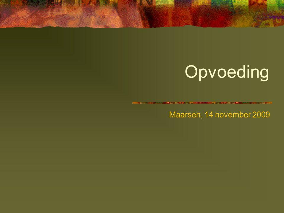 Opvoeding Maarsen, 14 november 2009