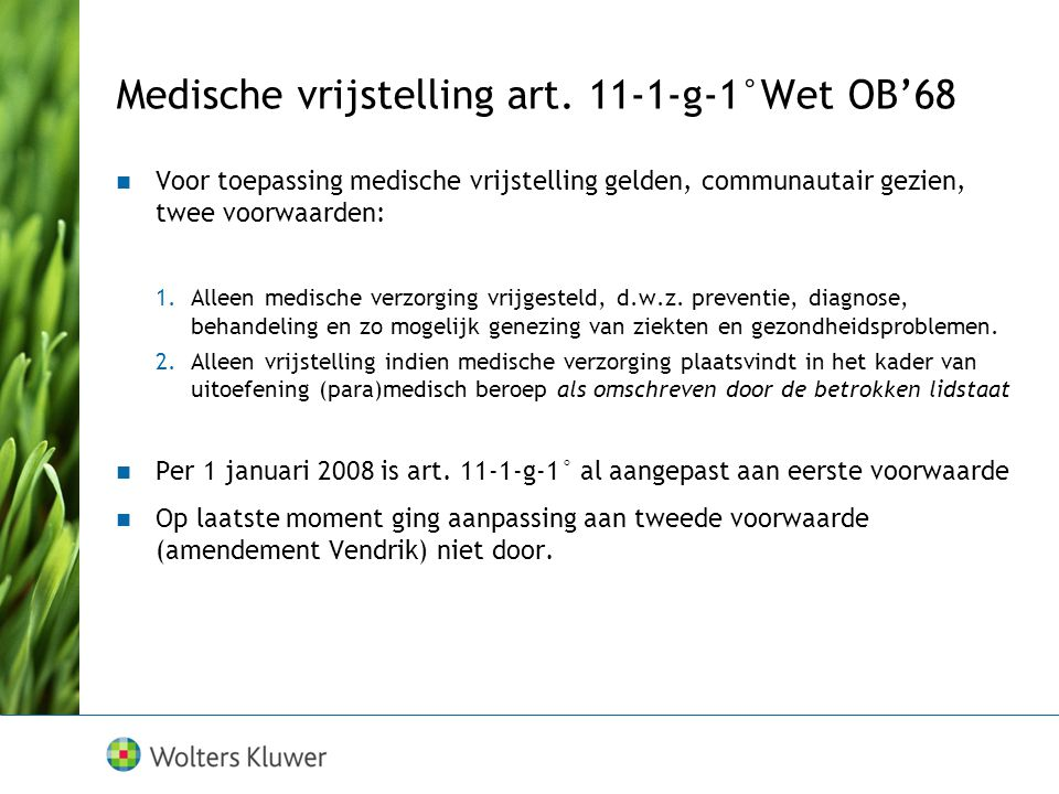 Medische vrijstelling art.