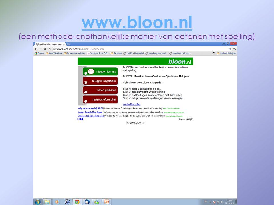 www.bloon.nl www.bloon.nl (een methode-onafhankelijke manier van oefenen met spelling)