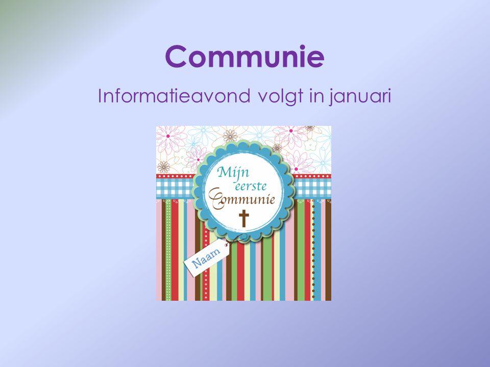 Communie Informatieavond volgt in januari