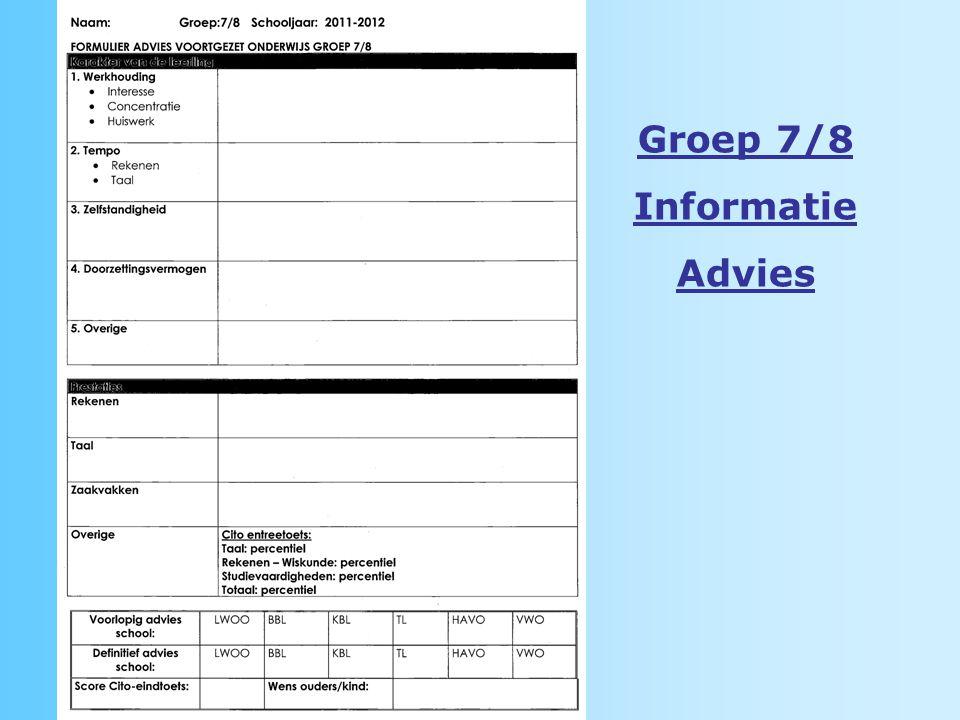 Groep 7/8 Informatie Advies