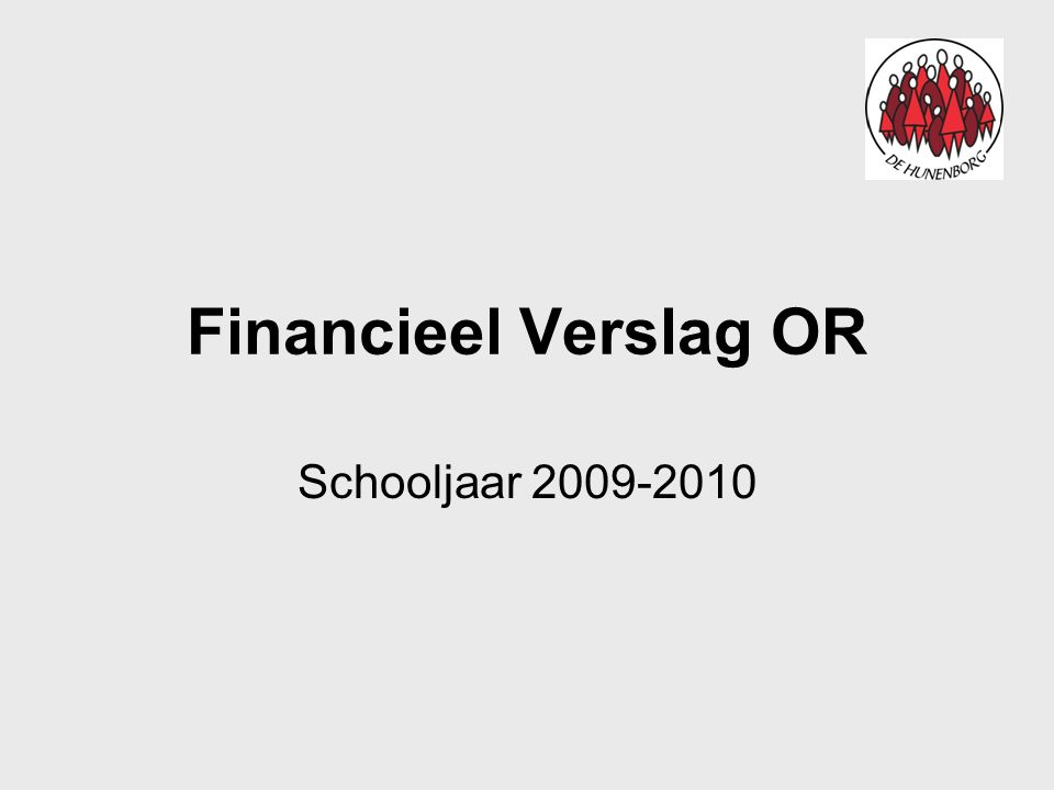 Financieel Verslag OR Schooljaar 2009-2010
